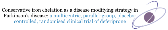 Conservative iron chelation as a disease modifying strategy in Parkinson's disease: a multi-centre, parallel-group, placebo-controlled, randomised clinical trial of deferiprone